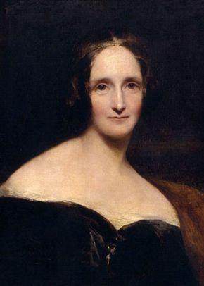 Мэри Шелли — английская писательница. Известна как автор книги «Франкенштейн, или Современный Прометей»